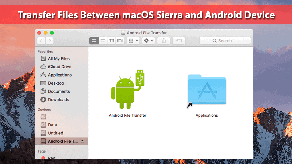 How to Transfer Files Between macOS Sierra and Android Device
