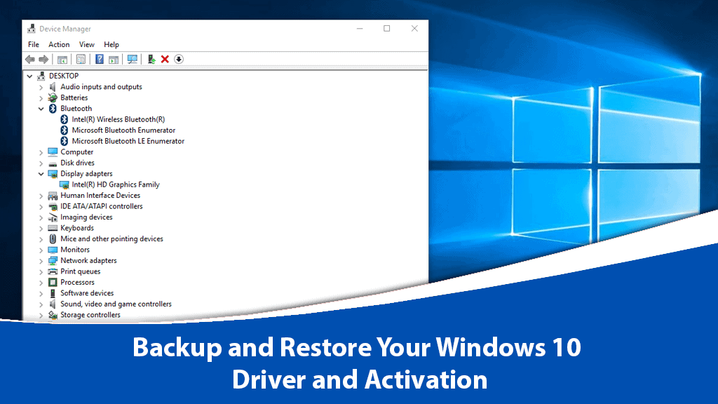 How to Backup and Restore Your Windows 10 Driver