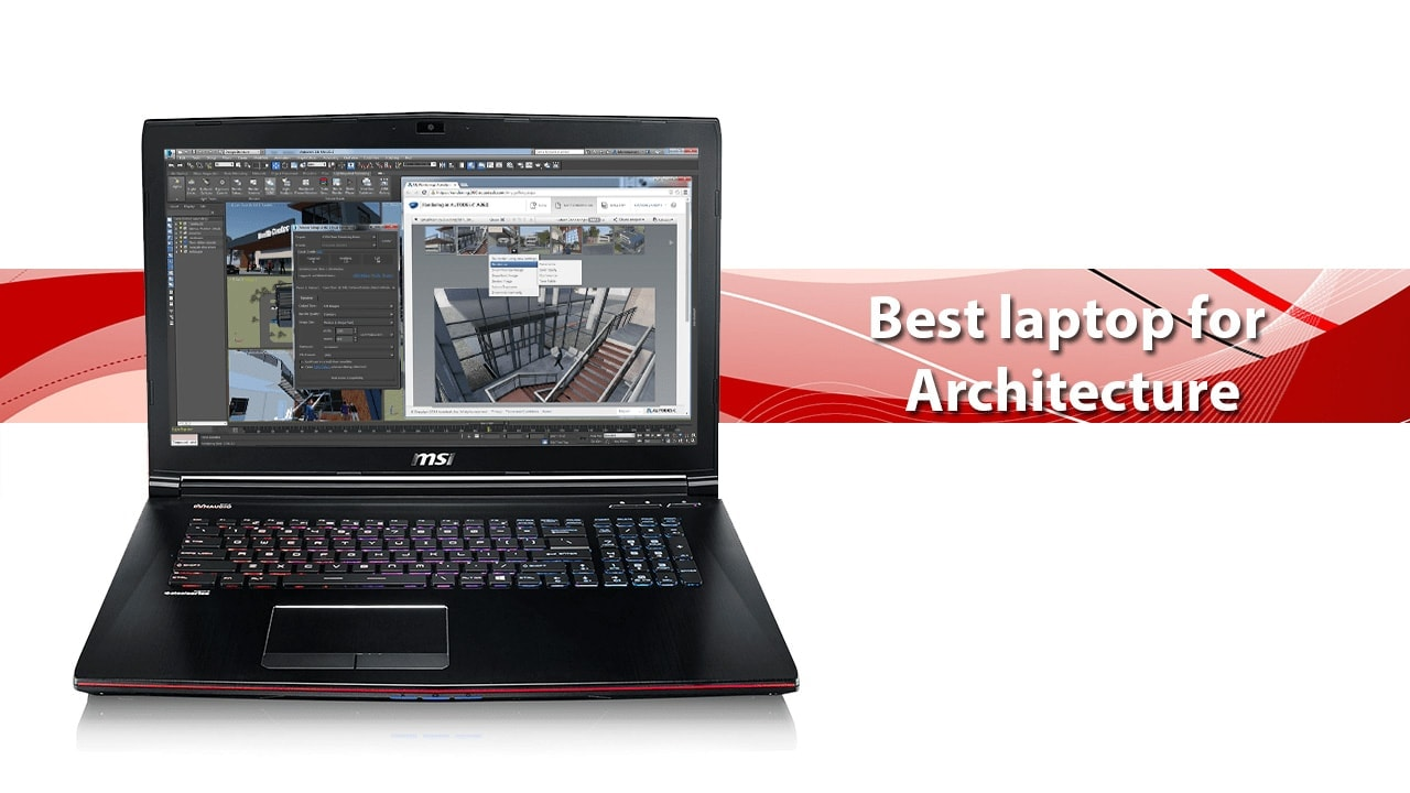 Best laptops for Architecture 2021