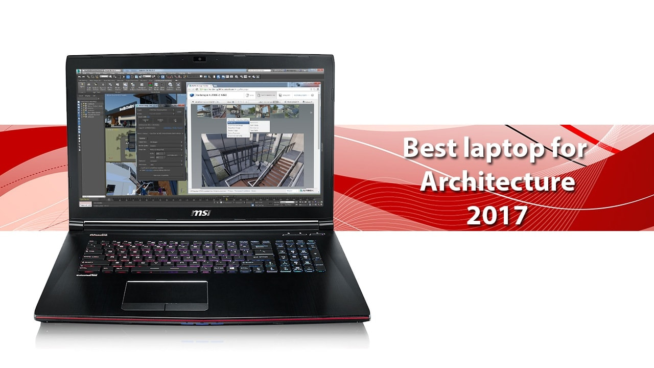 Best laptops for architecture 2017 techsviewer for Architecture 2017