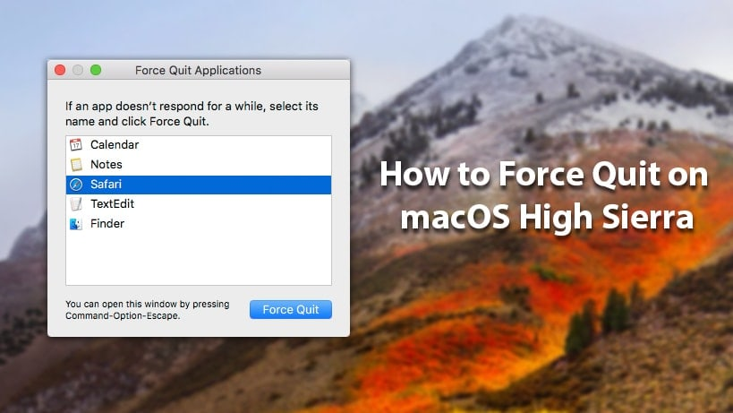 How to Force Quit on Mac OS High Sierra