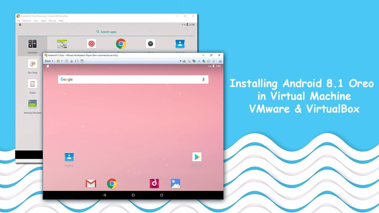 Install Android 8 1 Oreo in Virtual Machine: VMware and