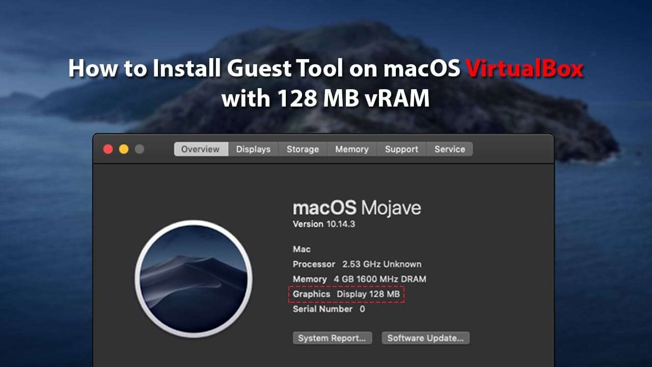 How to Install Guest Tool on macOS VirtualBox with 128 MB vRAM