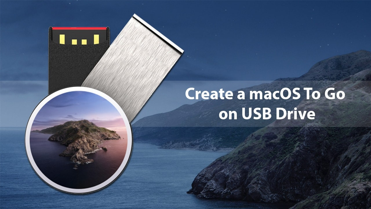 How to Create a macOS To Go on USB Drive