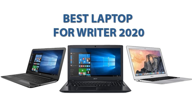 Best Laptop for Writers 2021