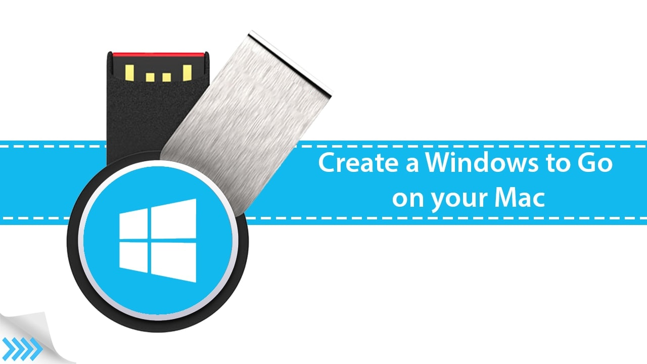 How to Create a Windows To Go on Mac