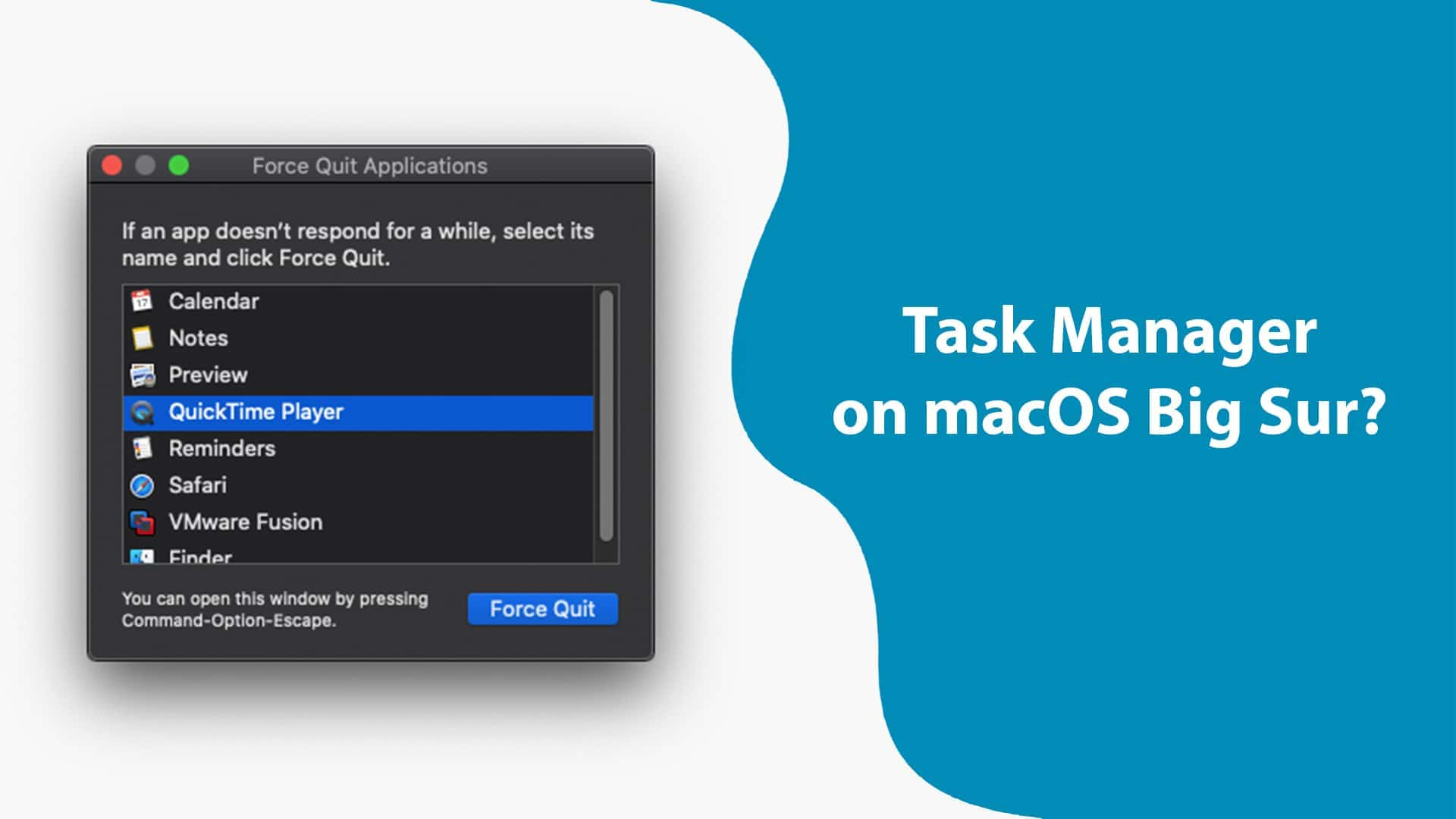 How to Open Task Manager and Force Quit on macOS Big Sur