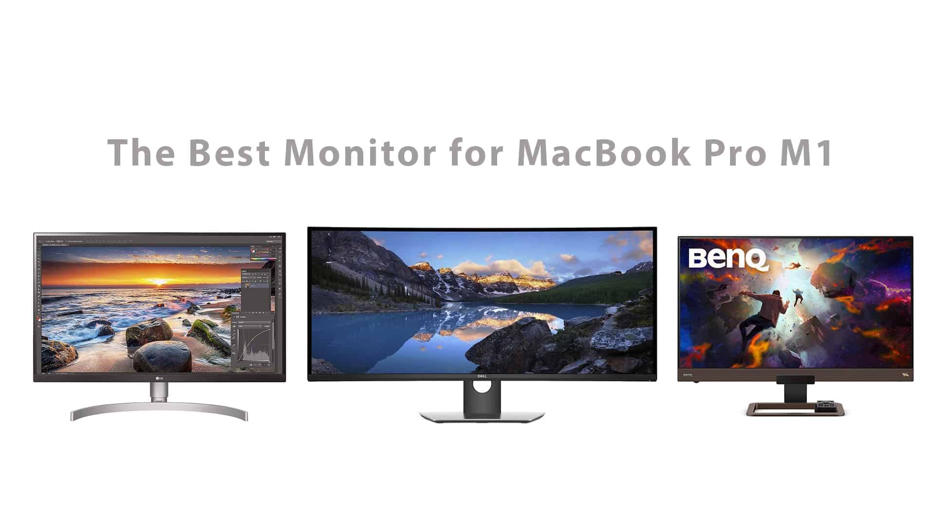 The Best Monitor for MacBook Pro M1