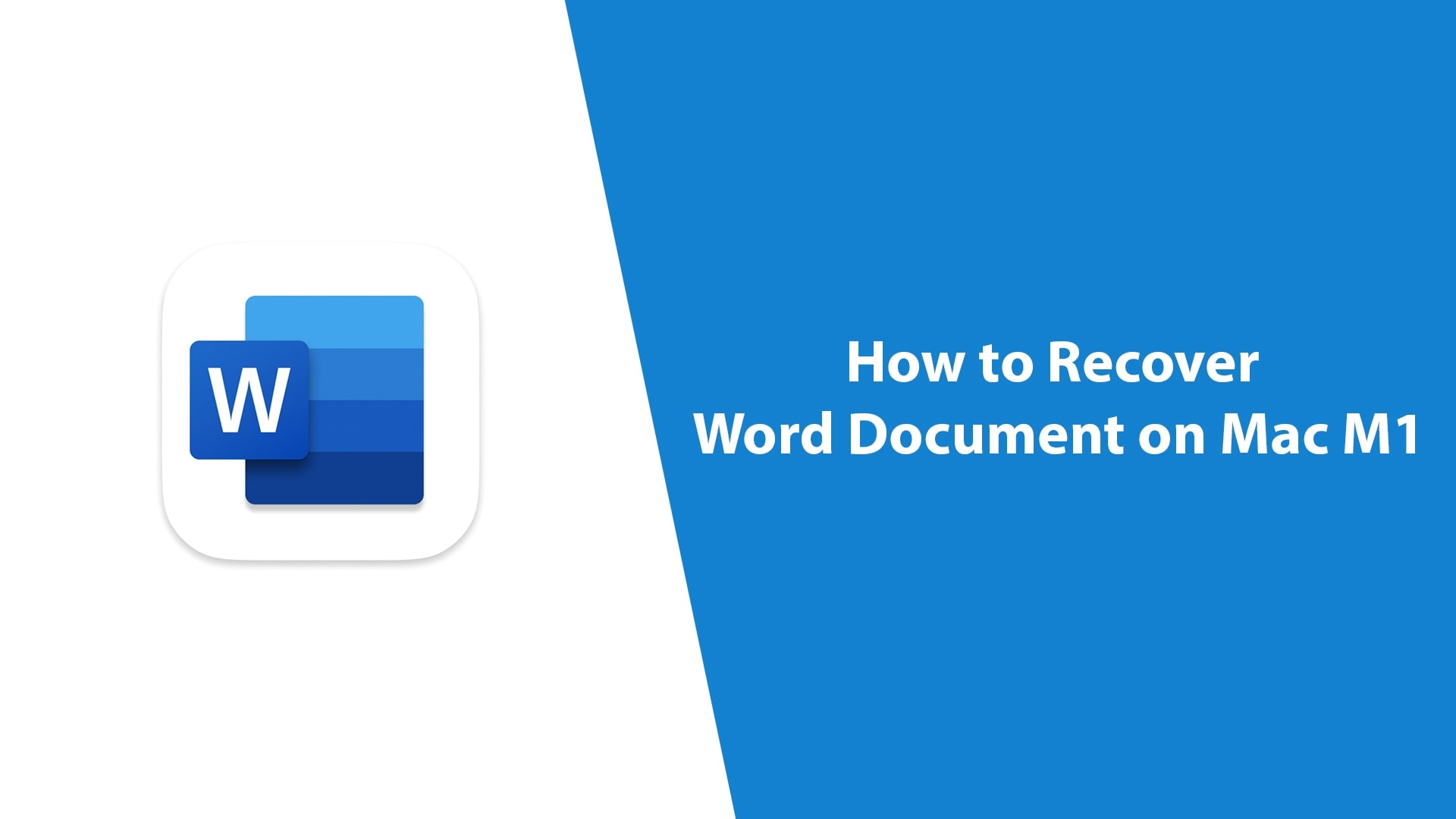 How to Recover Word Document on Mac M1